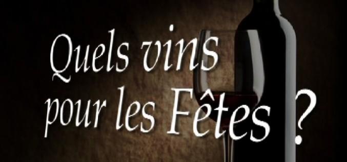Rubrique oenologie : quels vins choisir pour le réveillon ?