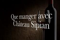 Rubrique œnologie : Château Sipian