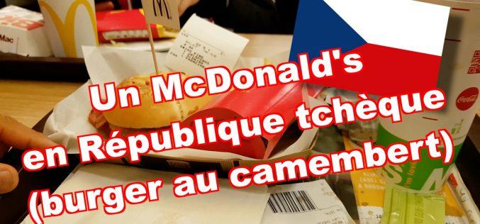 McDonald's en République Tchèque : le burger au camembert (avec vidéo)