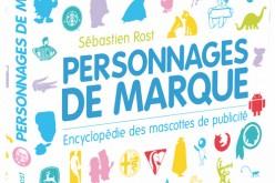 """Livre : """"Personnages de marque"""", histoires des mascottes de pub"""
