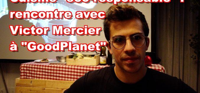 Victor Mercier (Restaurant FIEF) et la cuisine éco-responsable